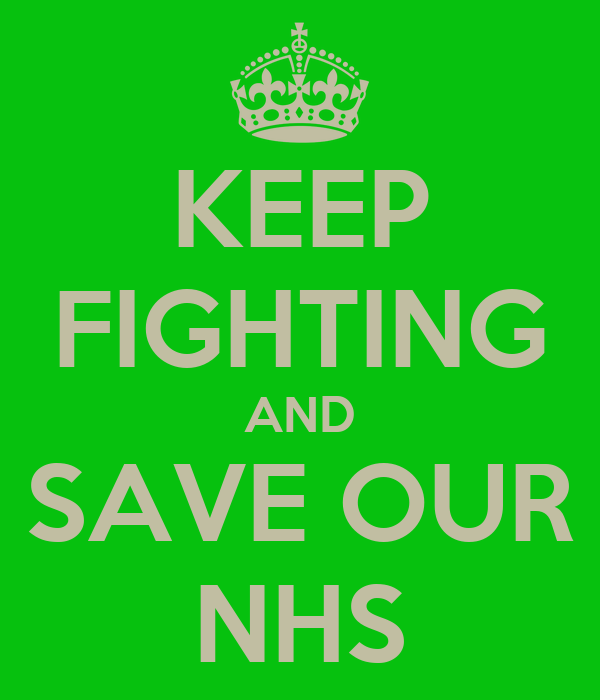 Keep Fighting And Save Our Nhs Poster Lizziemcmanus
