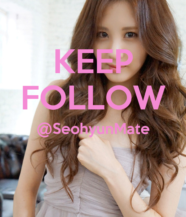 KEEP FOLLOW @SeohyunMate