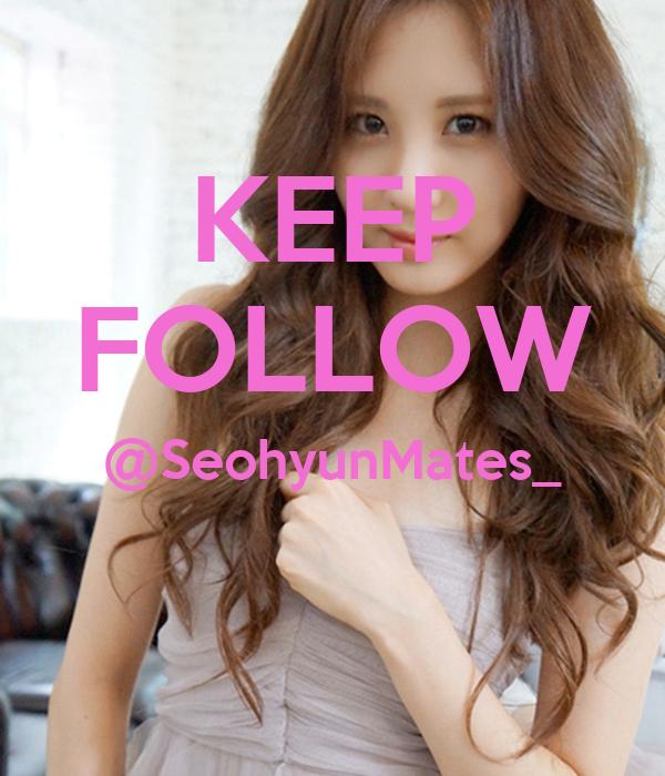 KEEP FOLLOW @SeohyunMates_