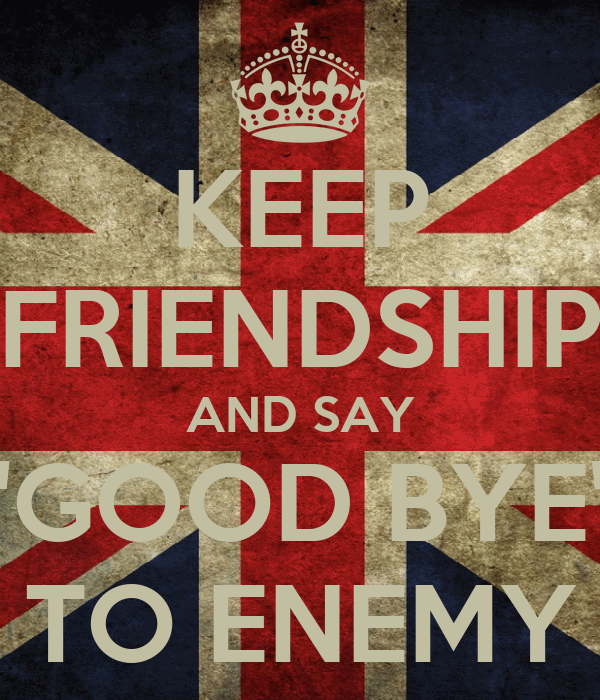 how to say goodbye to your enemy