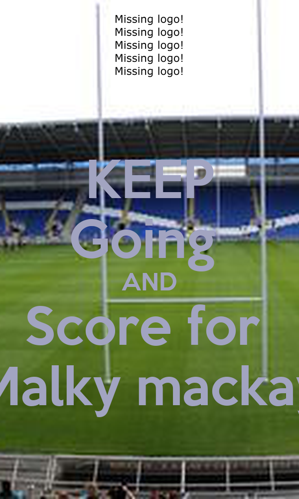 KEEP Going  AND Score for  Malky mackay