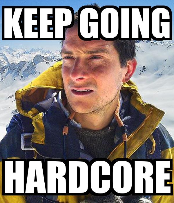 KEEP GOING HARDCORE