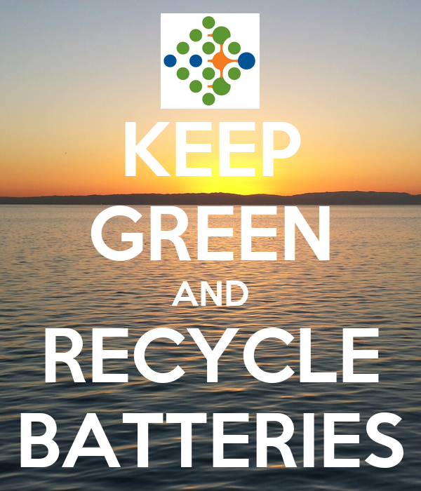 KEEP GREEN AND RECYCLE BATTERIES