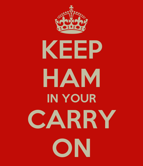 KEEP HAM IN YOUR CARRY ON