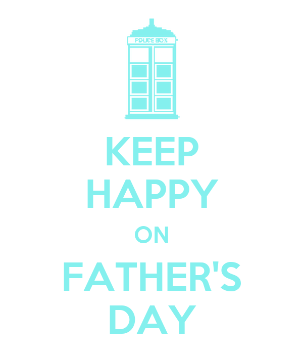 KEEP HAPPY ON FATHER'S DAY