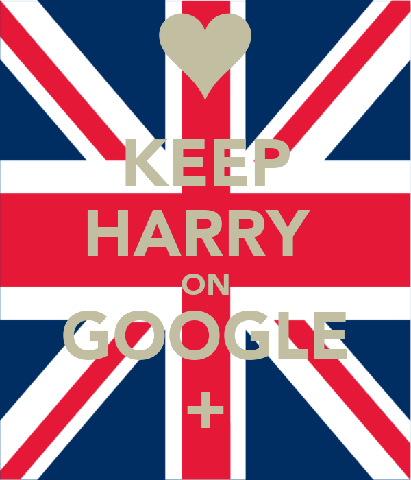 KEEP HARRY  ON GOOGLE +