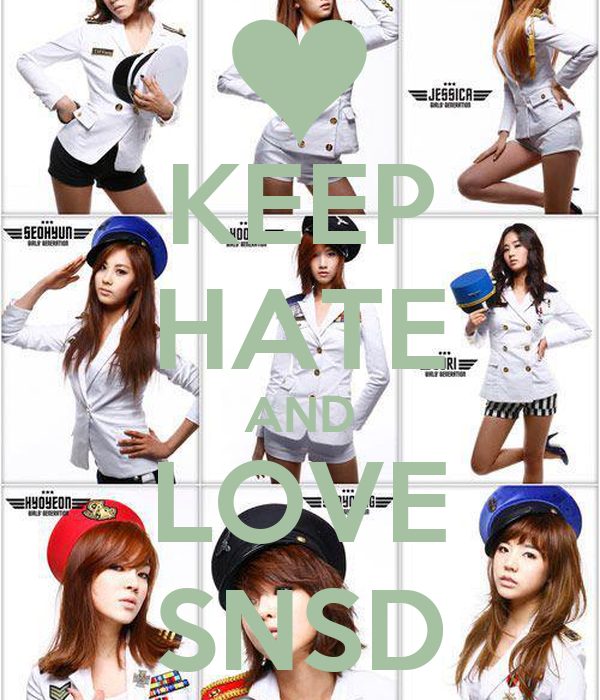 KEEP HATE AND LOVE SNSD