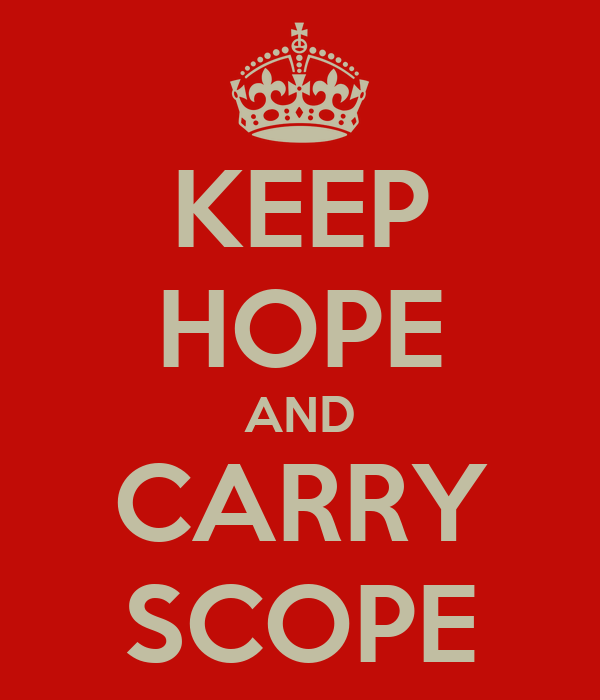 KEEP HOPE AND CARRY SCOPE