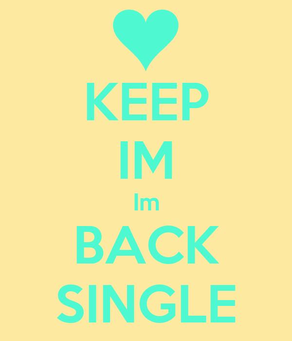 KEEP IM Im BACK SINGLE