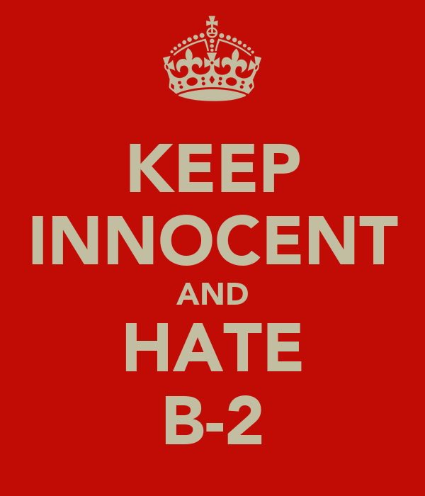 KEEP INNOCENT AND HATE B-2