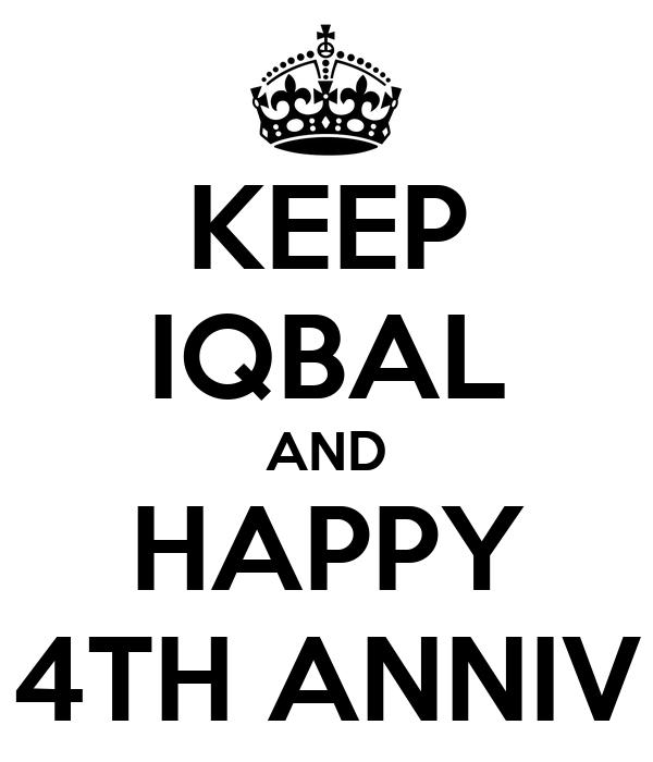 KEEP IQBAL AND HAPPY 4TH ANNIV