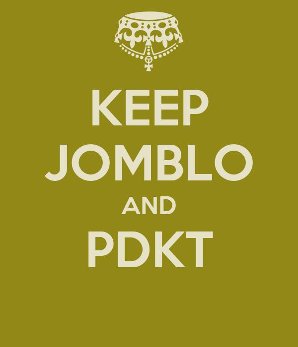 KEEP JOMBLO AND PDKT