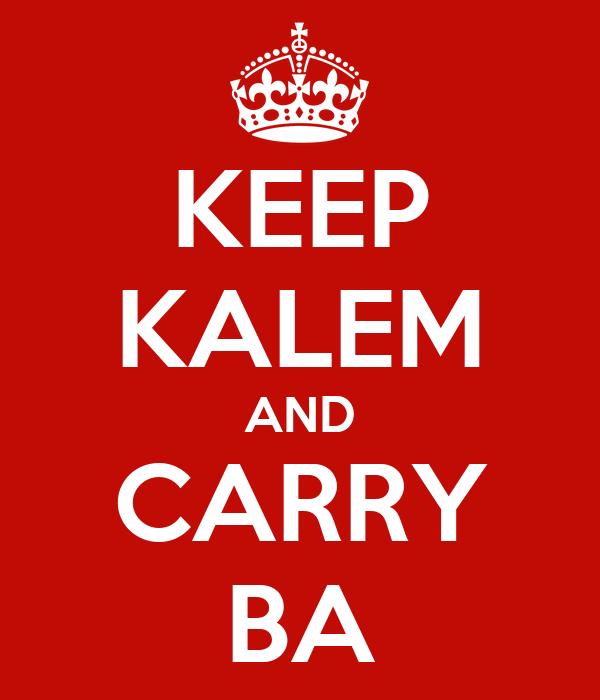 KEEP KALEM AND CARRY BA