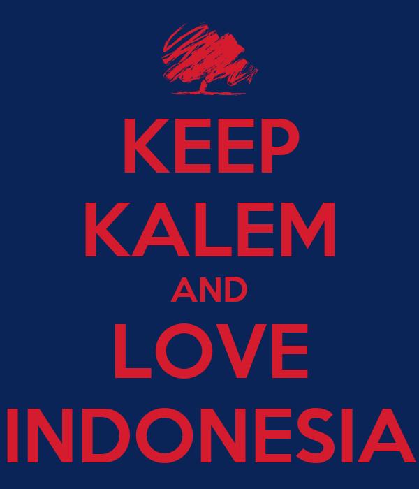 KEEP KALEM AND LOVE INDONESIA