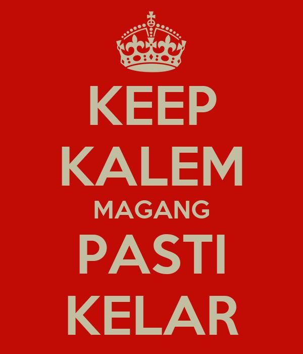 KEEP KALEM MAGANG PASTI KELAR