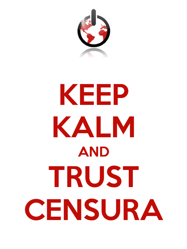 KEEP KALM AND TRUST CENSURA