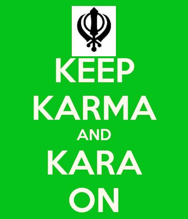 KEEP KARMA AND KARA ON
