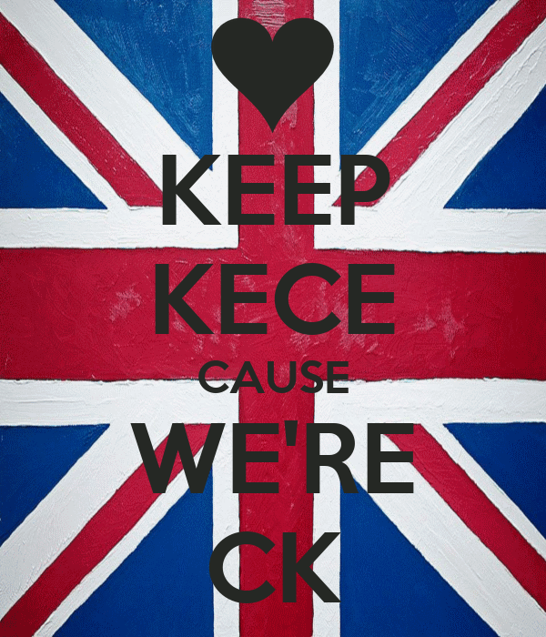 KEEP KECE CAUSE WE'RE CK