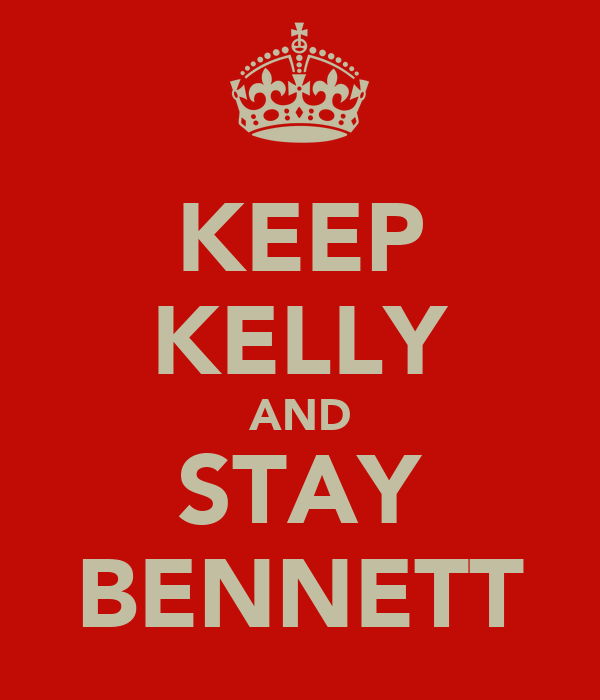 KEEP KELLY AND STAY BENNETT