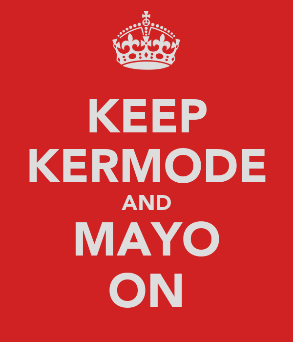 KEEP KERMODE AND MAYO ON
