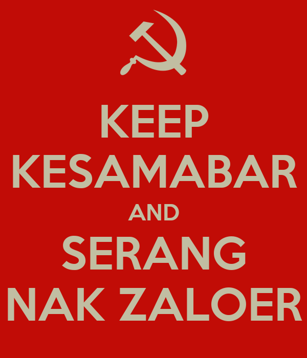 KEEP KESAMABAR AND SERANG NAK ZALOER