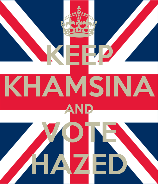 KEEP KHAMSINA AND VOTE HAZED