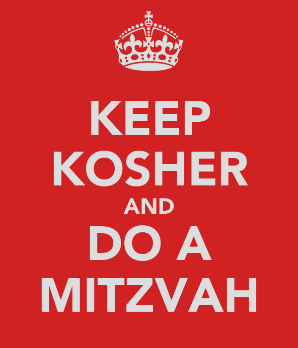 KEEP KOSHER AND DO A MITZVAH
