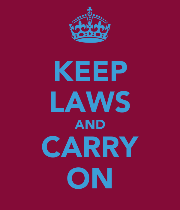 KEEP LAWS AND CARRY ON