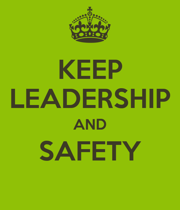 KEEP LEADERSHIP AND SAFETY