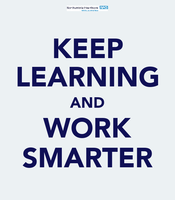 KEEP LEARNING AND WORK SMARTER