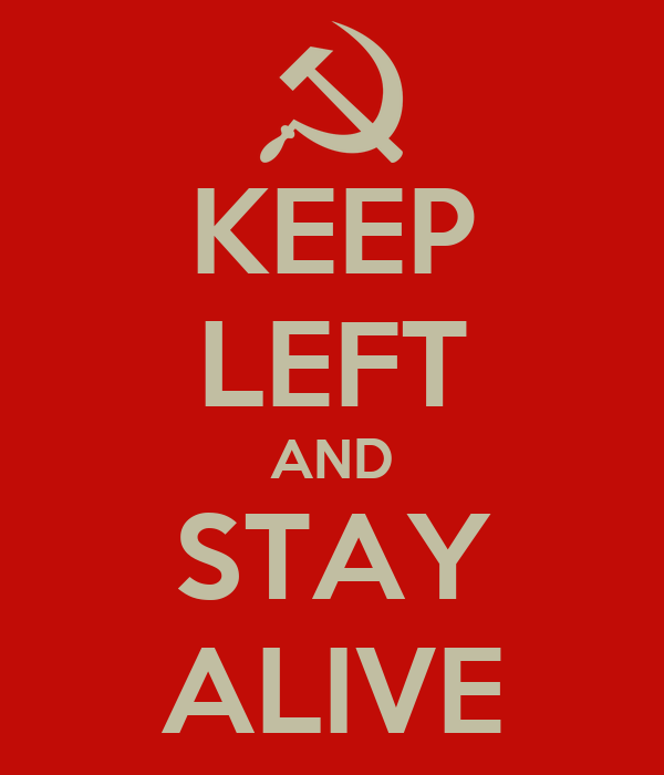 KEEP LEFT AND STAY ALIVE