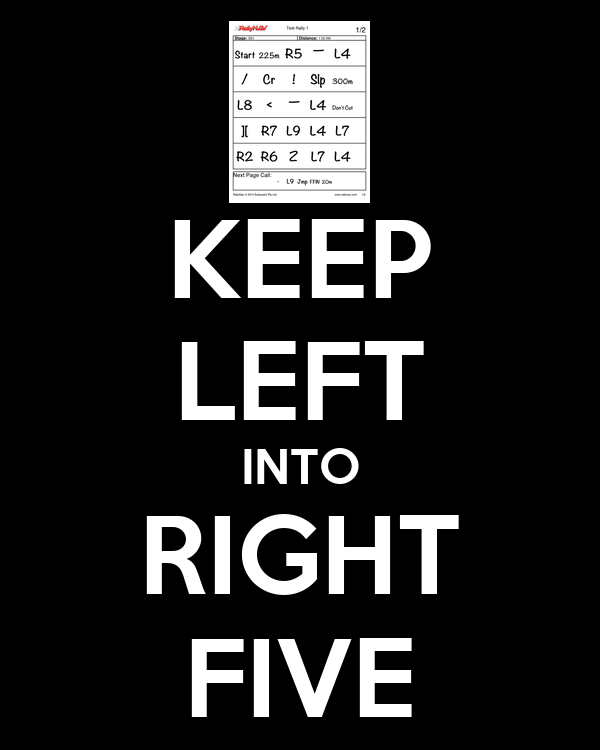 KEEP LEFT INTO RIGHT FIVE