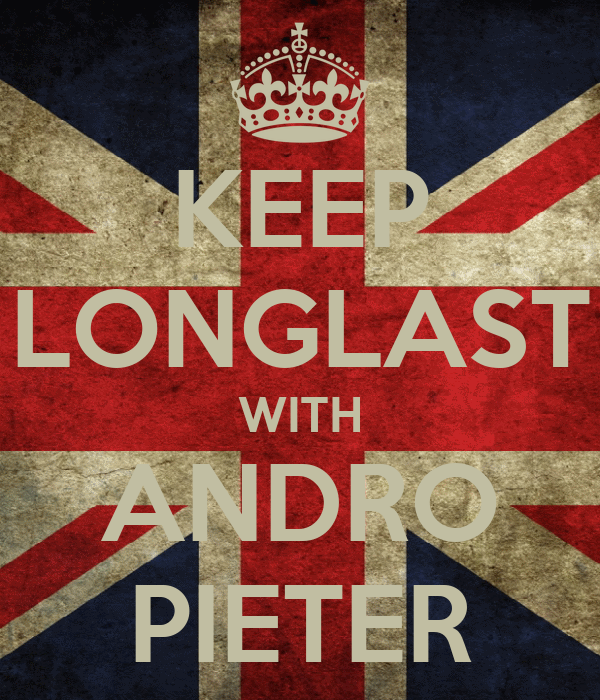 KEEP LONGLAST WITH ANDRO PIETER