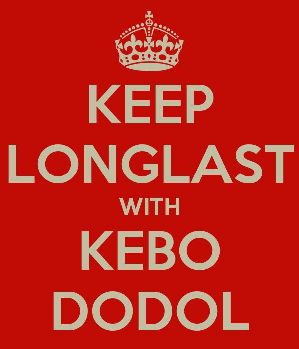 KEEP LONGLAST WITH KEBO DODOL