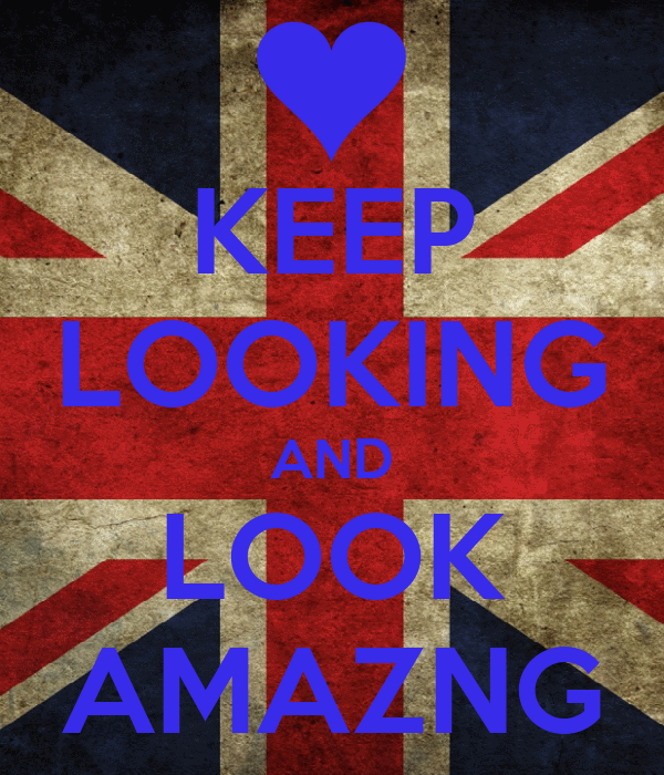 KEEP LOOKING AND LOOK AMAZNG