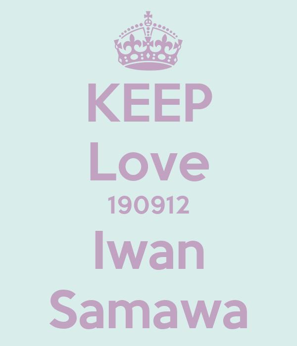 KEEP Love 190912 Iwan Samawa