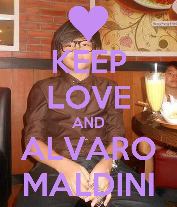 KEEP LOVE AND ALVARO MALDINI
