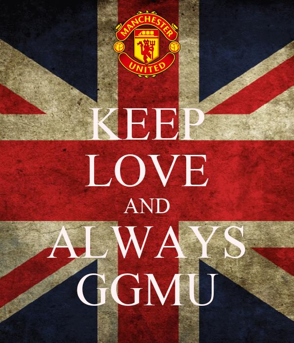 KEEP LOVE AND ALWAYS GGMU
