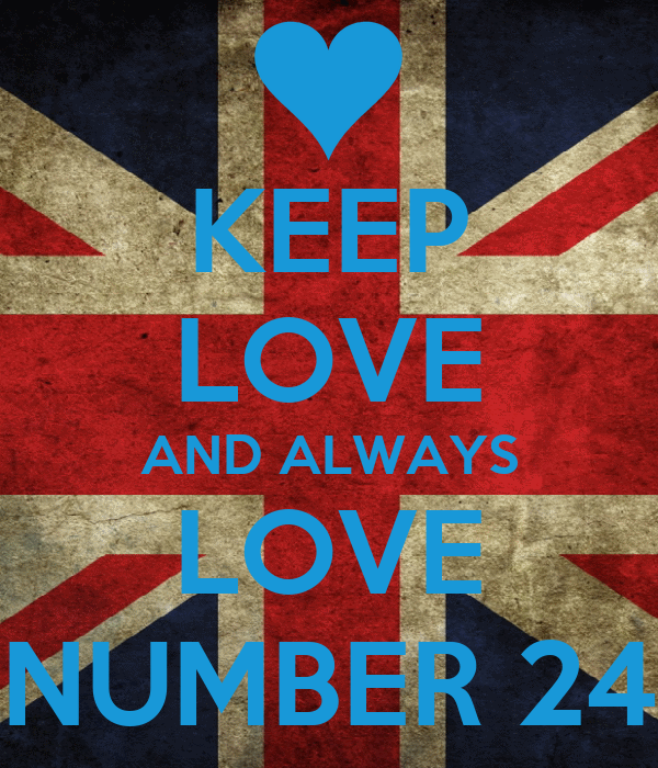 KEEP LOVE AND ALWAYS LOVE NUMBER 24