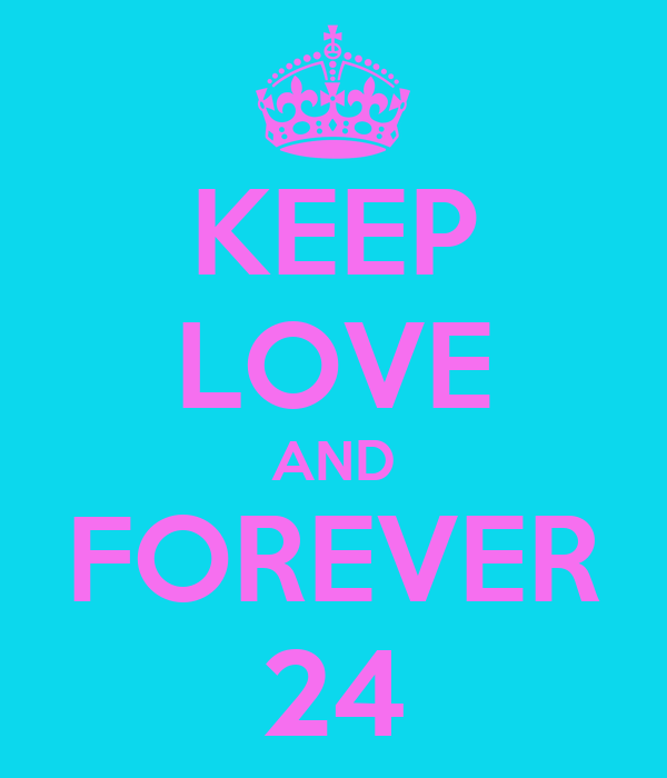 KEEP LOVE AND FOREVER 24
