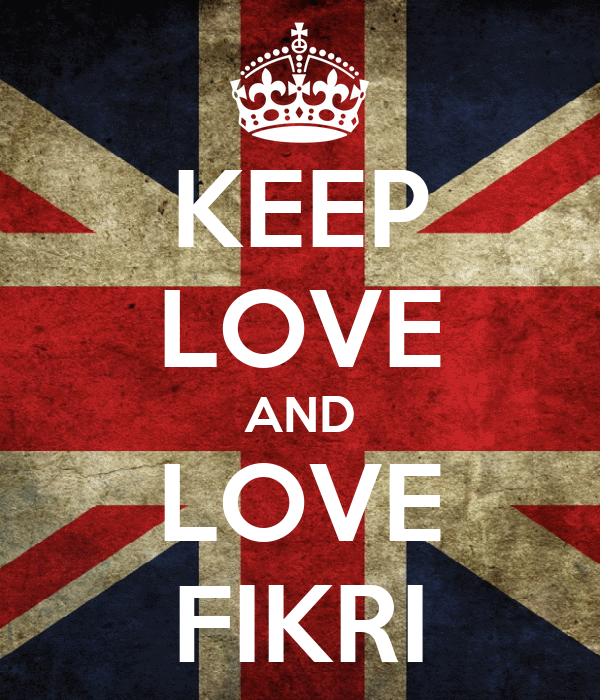 KEEP LOVE AND LOVE FIKRI