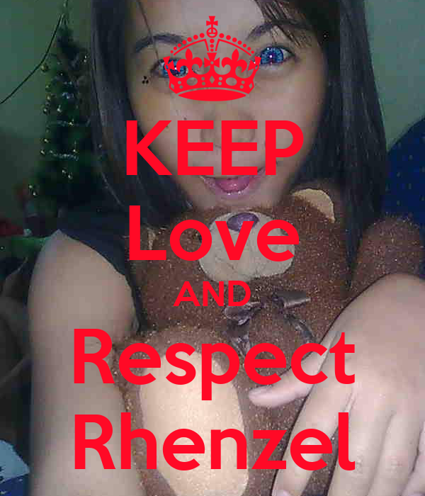 KEEP Love AND Respect Rhenzel