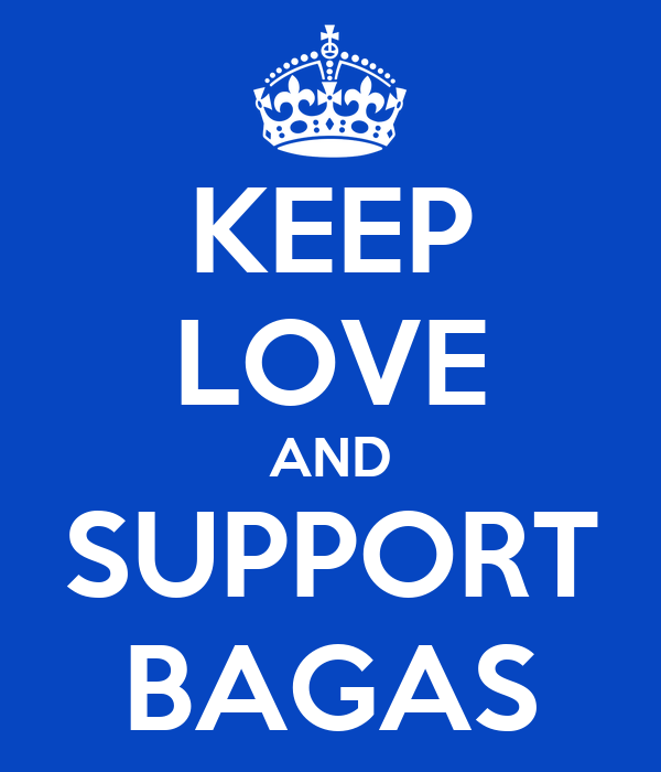 KEEP LOVE AND SUPPORT BAGAS