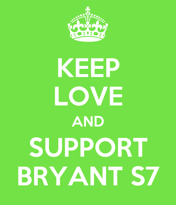 KEEP LOVE AND SUPPORT BRYANT S7