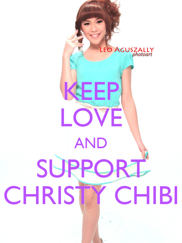 KEEP LOVE AND SUPPORT CHRISTY CHIBI