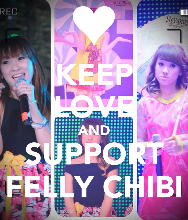 KEEP LOVE AND SUPPORT FELLY CHIBI