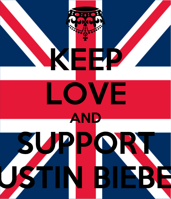 KEEP LOVE AND SUPPORT JUSTIN BIEBER