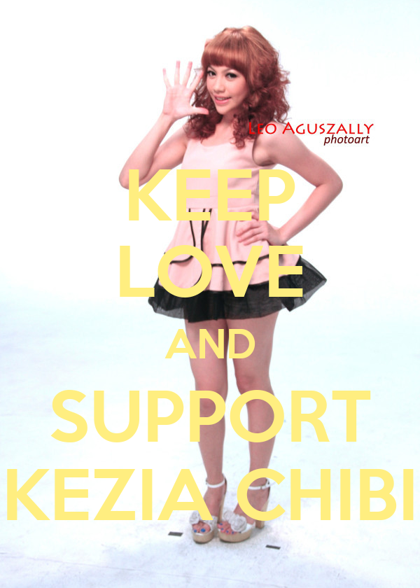 KEEP LOVE AND SUPPORT KEZIA CHIBI