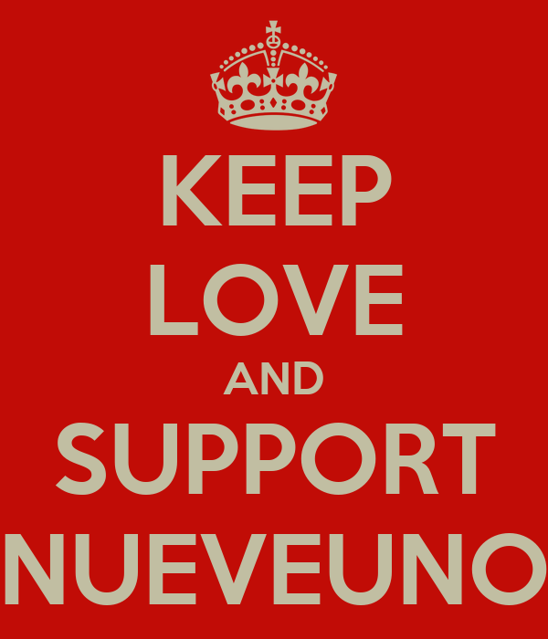 KEEP LOVE AND SUPPORT NUEVEUNO