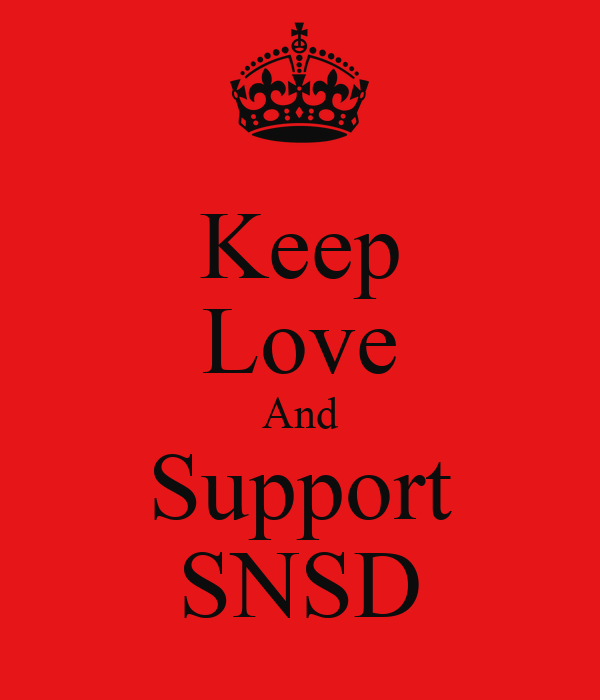 Keep Love And Support SNSD